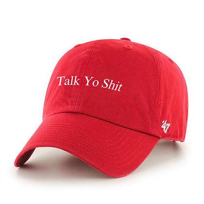 Talk Yo Shit Dad Hat