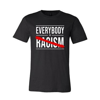 EVERYBODY VS RACISM