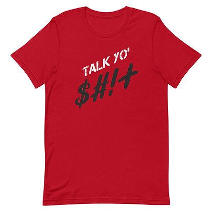 Talk Yo Sh..! Tee Shirt