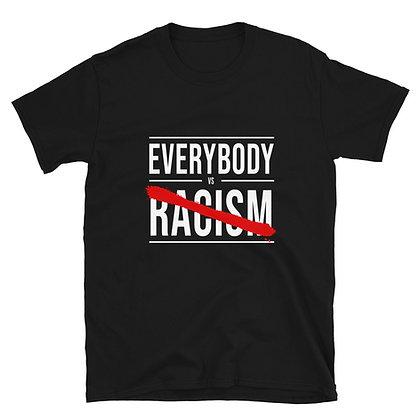 Everybody vs Racism T-Shirt