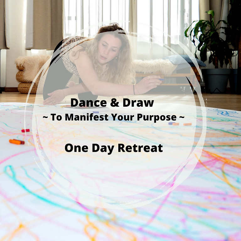 Dance & Draw - Manifest Your Purpose - One Day Retreat