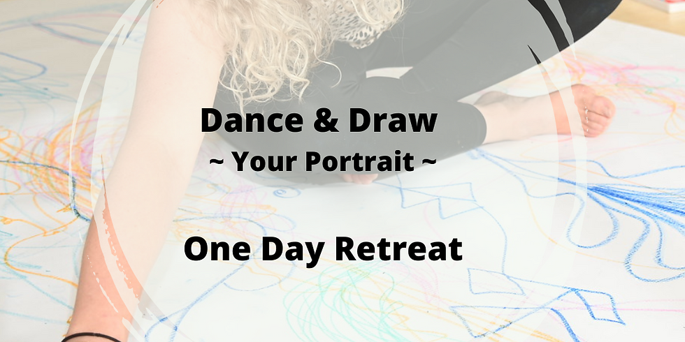 Dance & Draw - Your Portrait - One Day Retreat