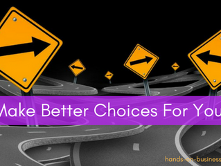 #4 Life Purpose: Make better choices for me!