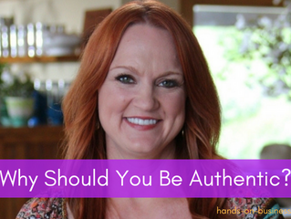 Why Should You Be Authentic?