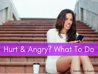 Hurt & Angry? What To Do.