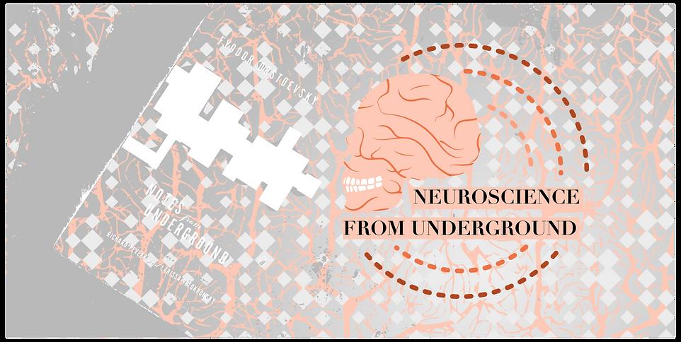 Neuroscience Fron Underground