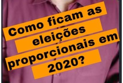 Como ficam as eleições proporcionais em 2020?