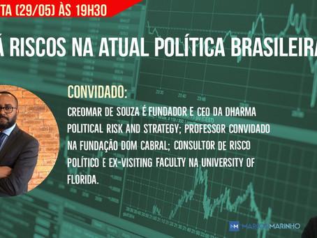 Há riscos na atual política brasileira?