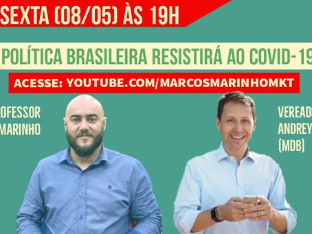 A Política brasileira resistirá ao COVID-19?