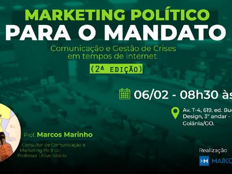 Marketing Político para o mandato: Comunicação e Gestão de crises em tempos de internet (2ª edição)