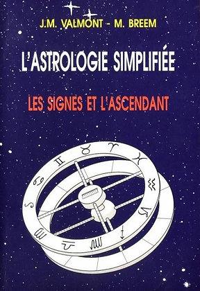 L'Astrologie Simplifiée - Les signes et l'ascendant