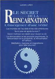 Le secret de la réincarnation