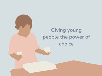 Giving young people the power of choice