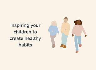 Inspiring your children to create health