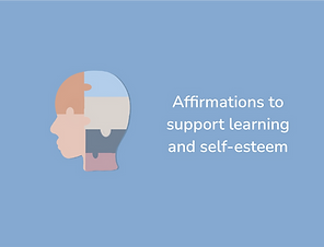 Affirmations to support learning and sel