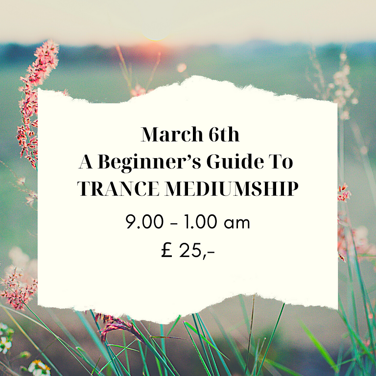 A Beginner's Guide To TRANCE MEDIUMSHIP (morning