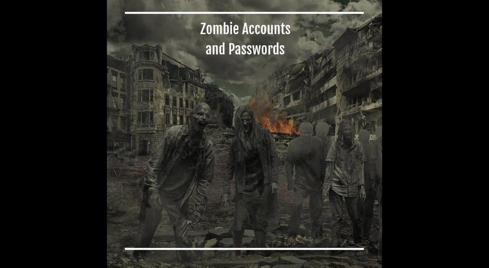 Zombie Accounts & Passwords