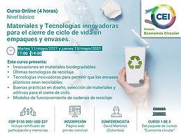 Materiales y Tecnologías innovadoras para el cierre de ciclo de vida en empaques y envases