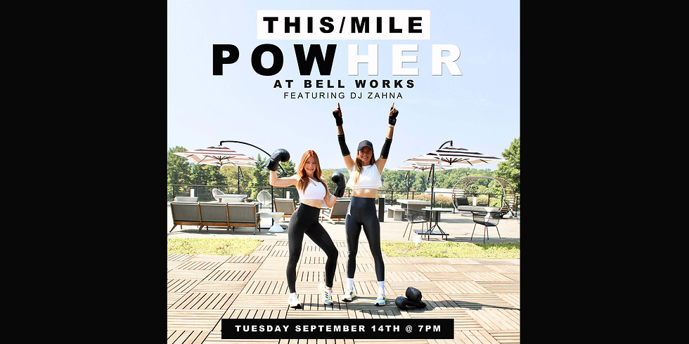 THIS/MILE POWHER Pop-Up @ Bell Works