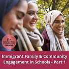 Immigrant Family & Community Engagement