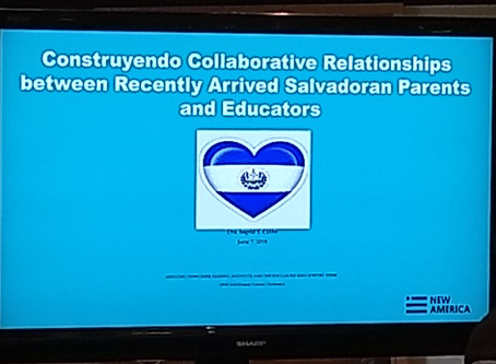 Construyendo Collaborative Relationships between Recently Arrived Salvadoran Parents and Educators