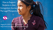 How to Support Students in their Immigration Journey The Legal Perspective.png