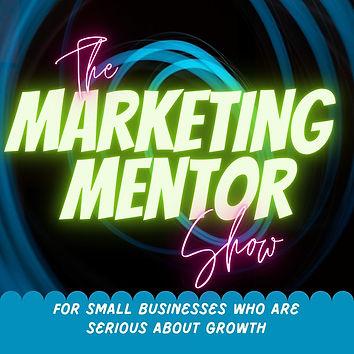 marketing mentor show.jpeg