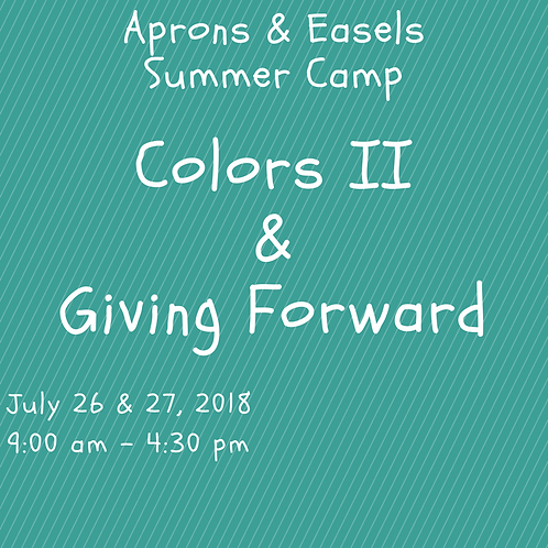 Colors II & Giving Forward Camp