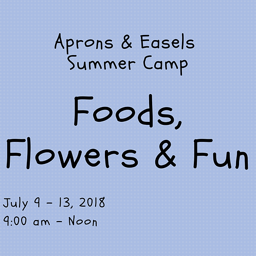 Food, Flowers and Fun Camp