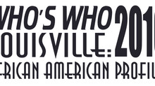 WHO'S WHO LOUISVILLE: 2016 AFRICAN AMERICAN PROFILES IS UNDERWAY!