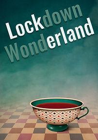 Lockdown Wonderland.jpg