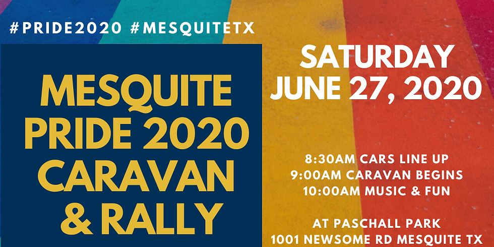 Mesquite PRIDE 2020 Caravan and Rally