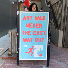 Art was never the easy way out