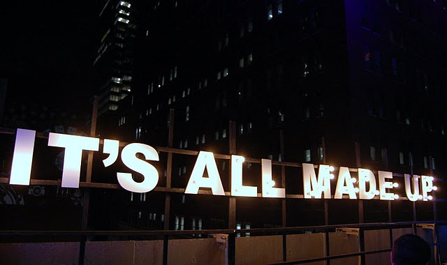 It's all made up sign