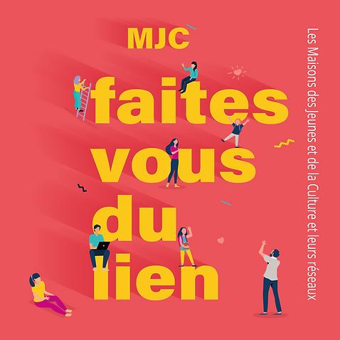 Campagne_MJC_2021__1-Faites-vous-du-lien_Carré.png