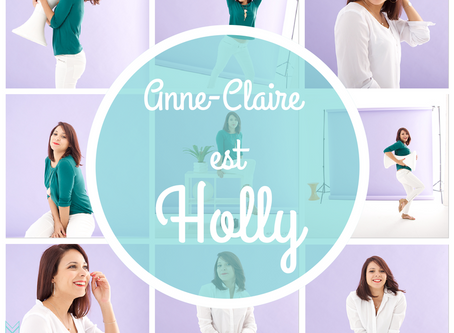 Anne-Claire est Holly...