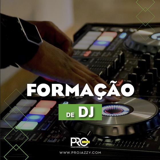 DJ - Formação de DJ_Projazzy.png