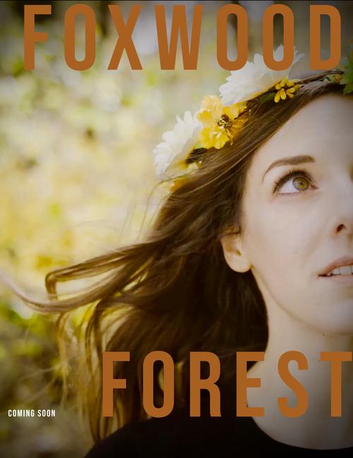 Foxwood Forest (4min. Webisode)