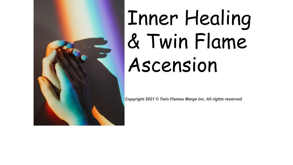 Twin Flame Ascension & Inner Healing