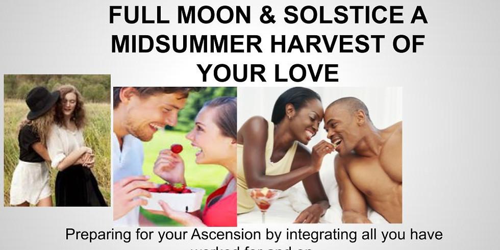 Full Moon & Solstice - A MidSummers Dream