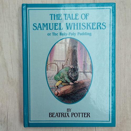 """Cuentos de Peter Rabbit, """" The Tale of Samuel Whiskers """", 1986-1989 (Ingles)."""