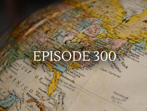 Episode 300