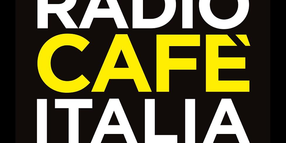 Saremo su Radio CafèItalia