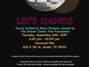 Announcing Disco Dreams, The Dream Come True Annual Fundraiser
