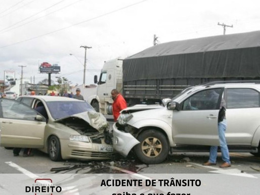 Acidente de trânsito, conheça seus direitos.