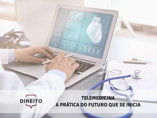 Telemedicina: A prática do futuro que se inicia
