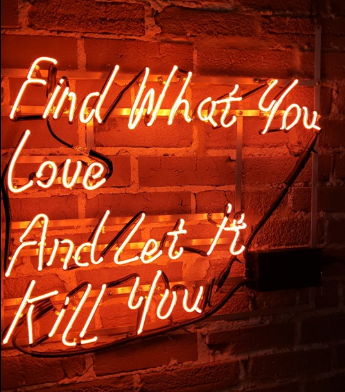 Neon_Sign_-_Find_What_you_love_-_Downtow