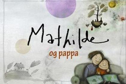 Mathilde og pappa (Innbundet)