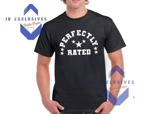 Perfectly Rated T-Shirt (IB Exclusives LLC)