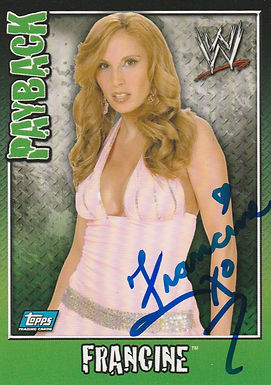 Topps Queen Of Extreme Francine RARE WWE PAYBACK Card
